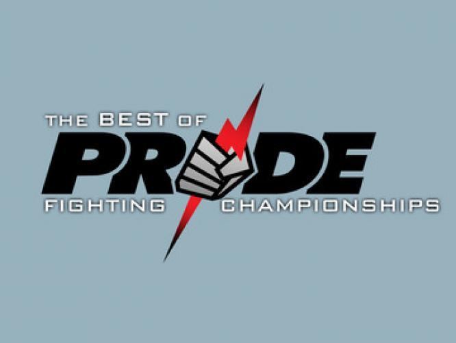 Best of PRIDE Fighting Championships next episode air date poster