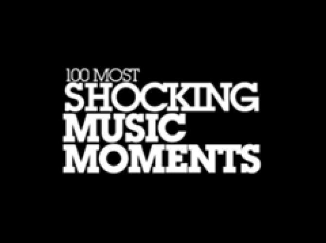 100 Most Shocking Music Moments next episode air date poster