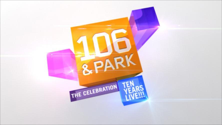 106 & Park next episode air date poster