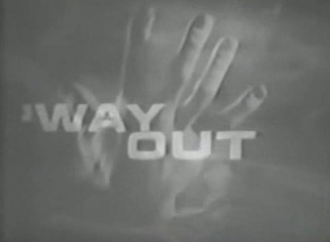 Way Out next episode air date poster