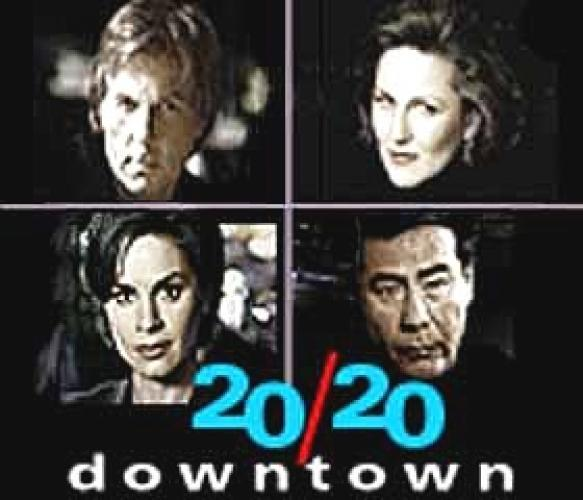 20/20 Downtown next episode air date poster