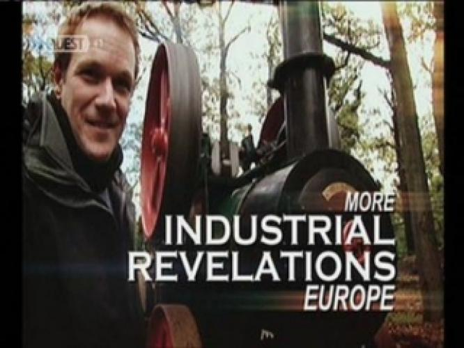 More Industrial Revelations Europe next episode air date poster