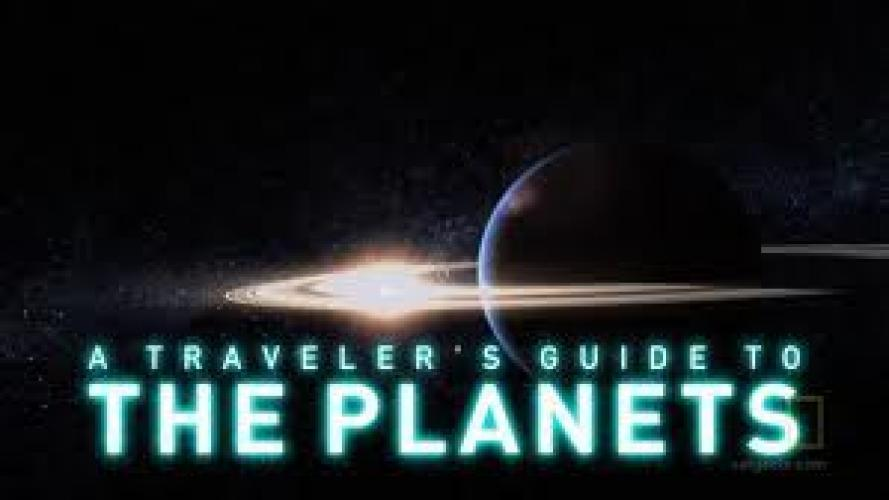 A Traveler's Guide to the Planets next episode air date poster