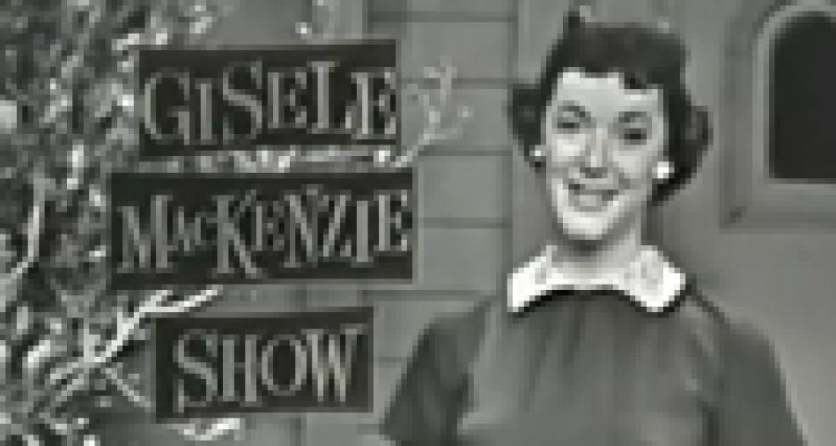 The Gisele MacKenzie Show next episode air date poster