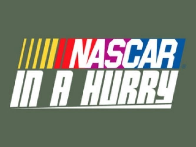 NASCAR in a Hurry Monday Edition next episode air date poster
