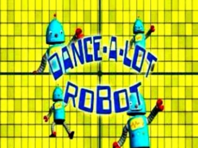 Dance-a-Lot Robot next episode air date poster