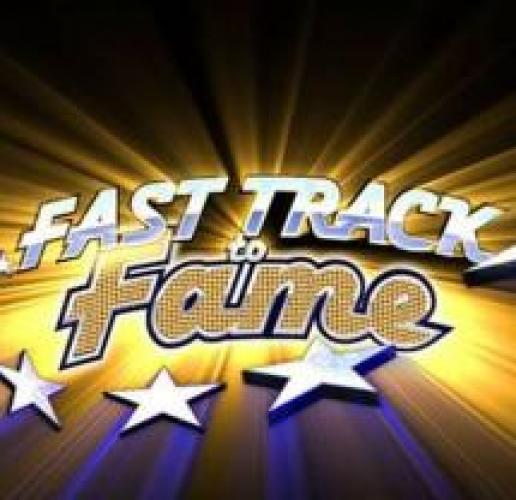Fast Track to Fame next episode air date poster