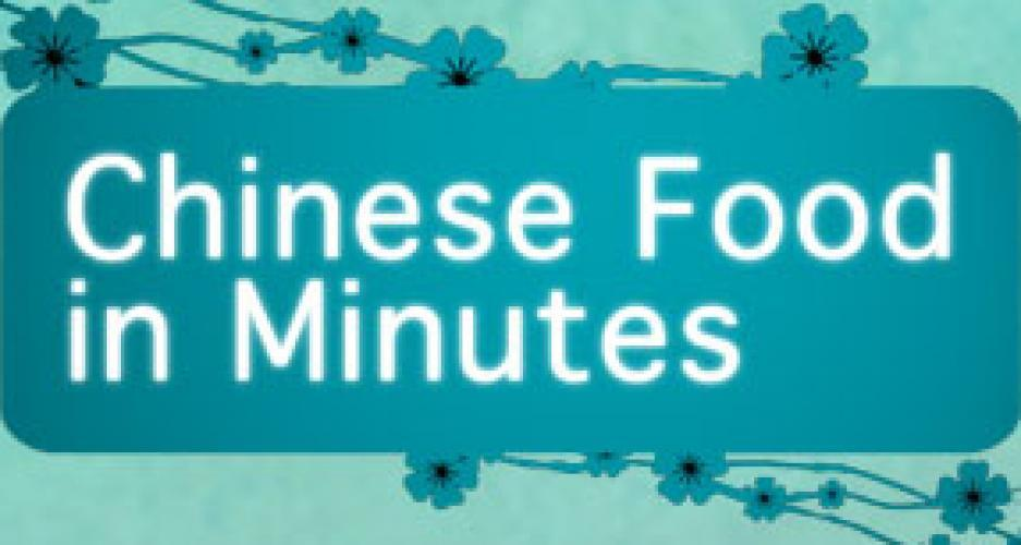 Chinese Food in Minutes next episode air date poster