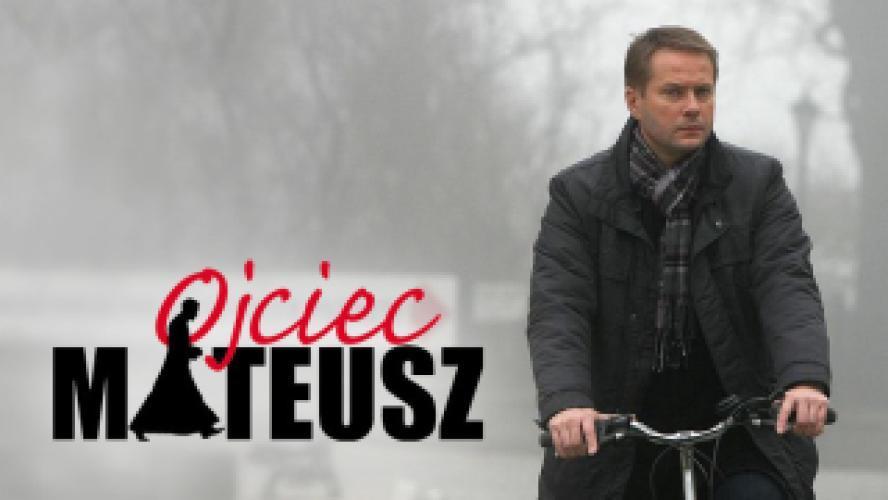 Ojciec Mateusz next episode air date poster
