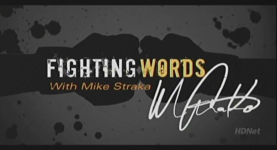 Fighting words with Mike Straka next episode air date poster