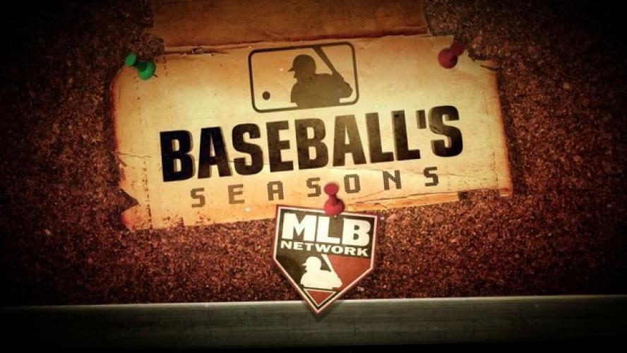 Baseball's Seasons next episode air date poster