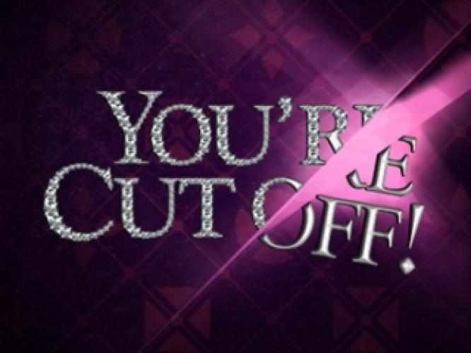 You're Cut Off! next episode air date poster