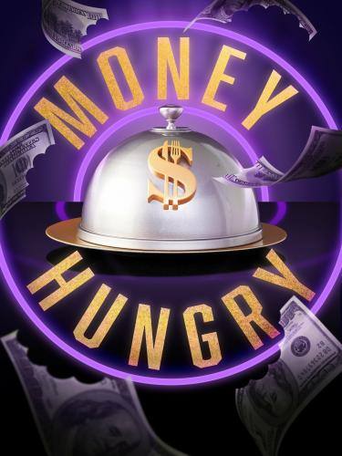 Money Hungry next episode air date poster