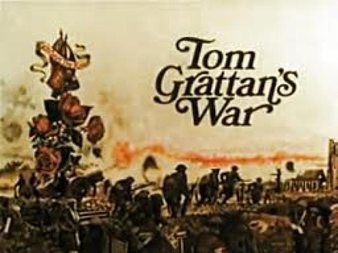 Tom Grattan's War next episode air date poster