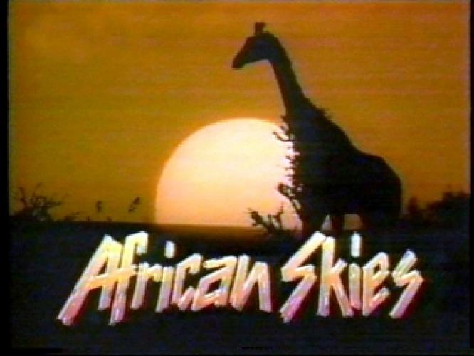 African Skies next episode air date poster