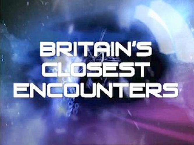 Britain's Closest Encounters next episode air date poster