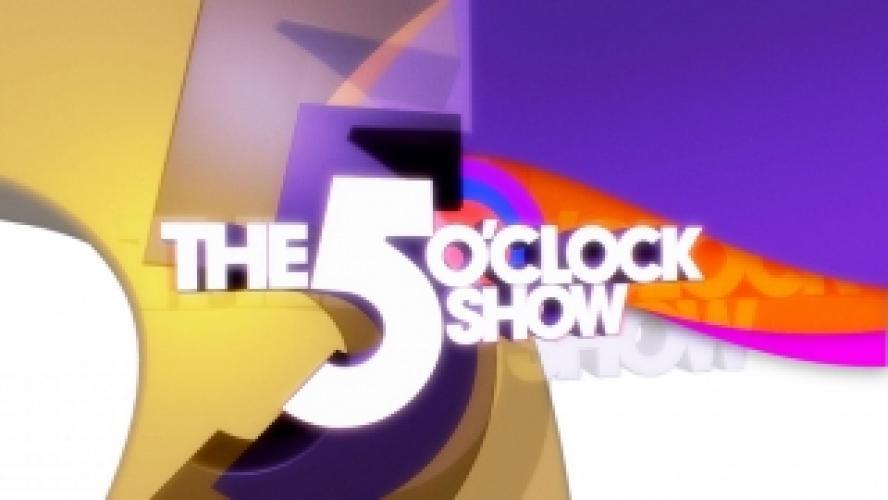 The 5 O'Clock Show next episode air date poster