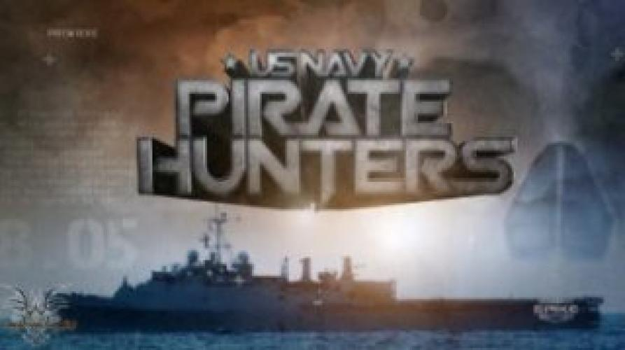 US Navy: Pirate Hunters next episode air date poster
