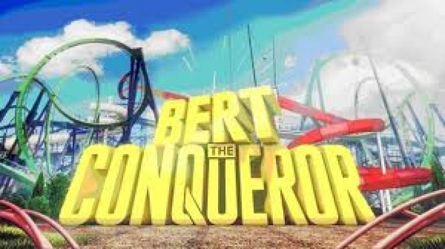Bert the Conqueror next episode air date poster