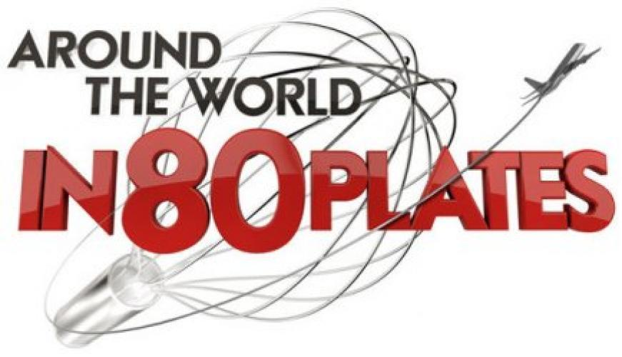 Around the World In 80 Plates next episode air date poster