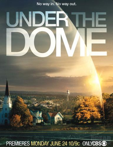 Under the Dome next episode air date poster