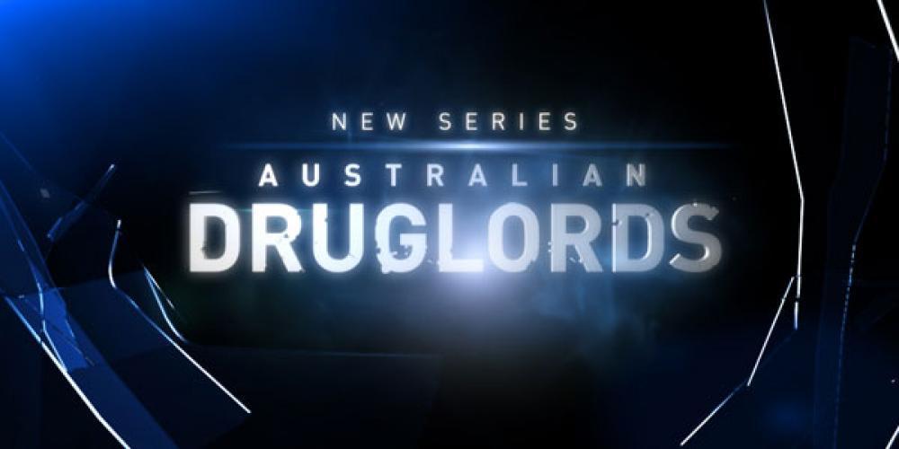 Under Surveillance Australian Druglords next episode air date poster