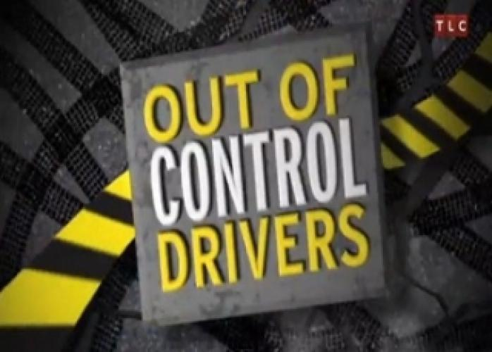 Out of Control Drivers next episode air date poster