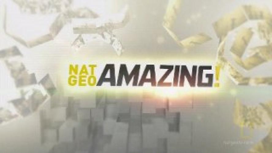 Nat Geo Amazing next episode air date poster
