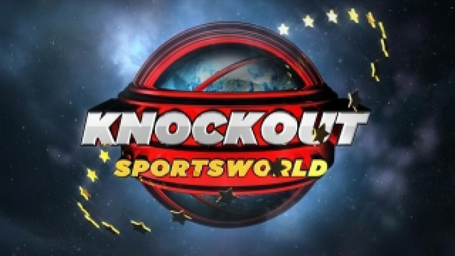 Knockout Sportsworld next episode air date poster