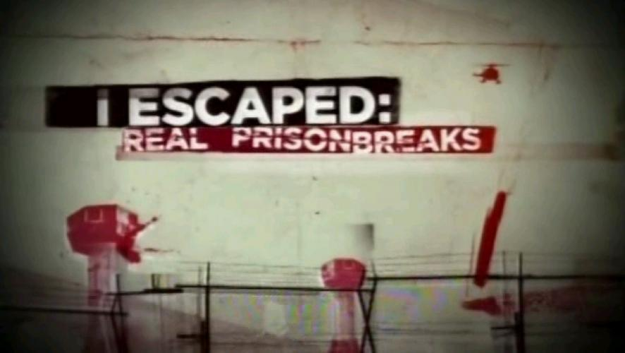 I Escaped: Real Prison Breaks next episode air date poster