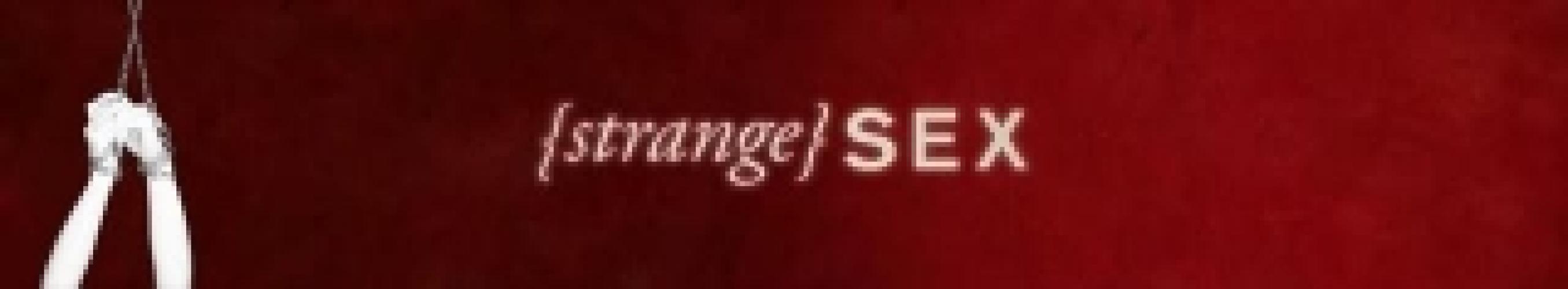 Strange Sex next episode air date poster