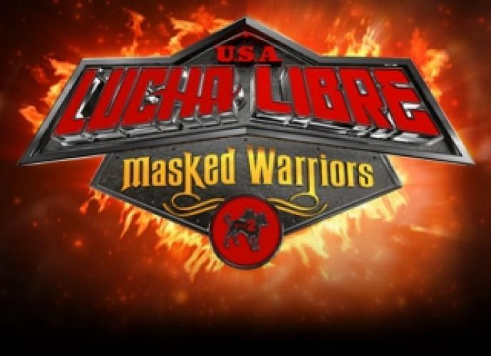 Lucha Libre USA: Masked Warriors next episode air date poster