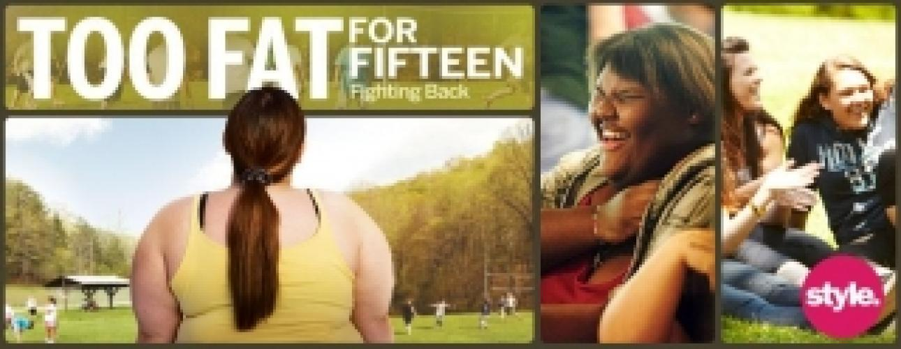 Too Fat For 15: Fighting Back next episode air date poster