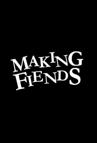 Making Fiends next episode air date poster