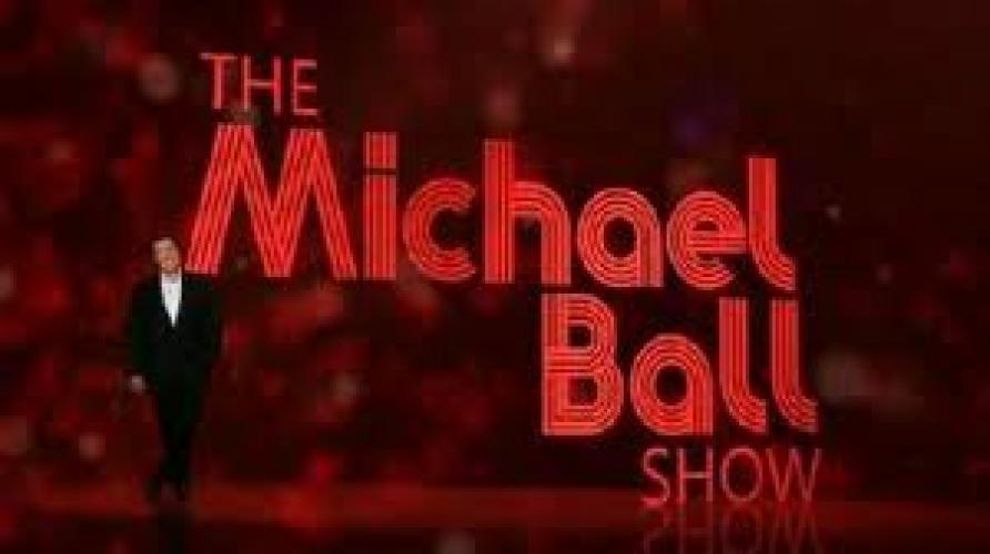 The Michael Ball Show next episode air date poster