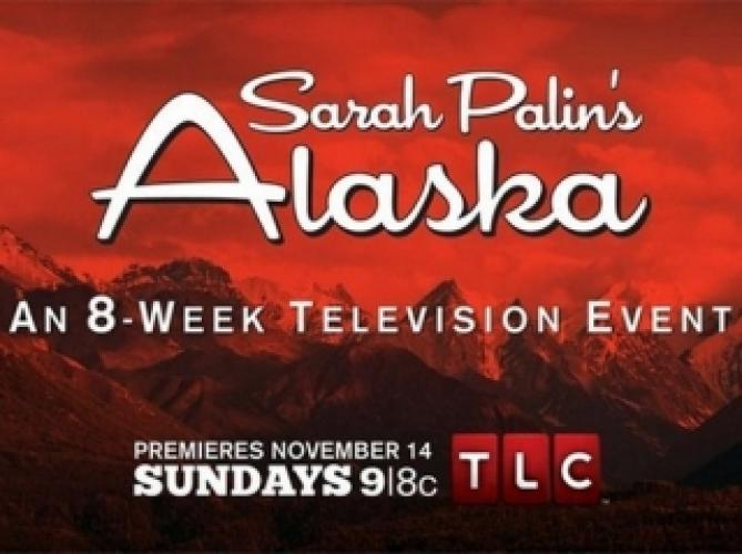 Sarah Palin's Alaska next episode air date poster