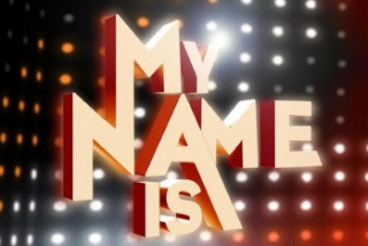 My Name Is ... next episode air date poster