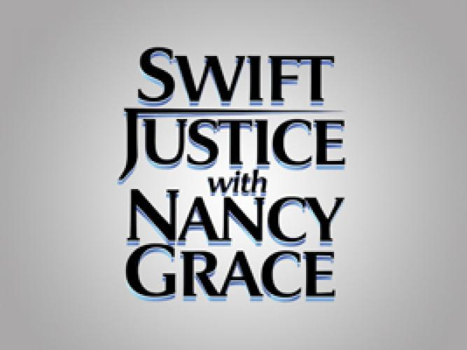 Swift Justice with Nancy Grace next episode air date poster