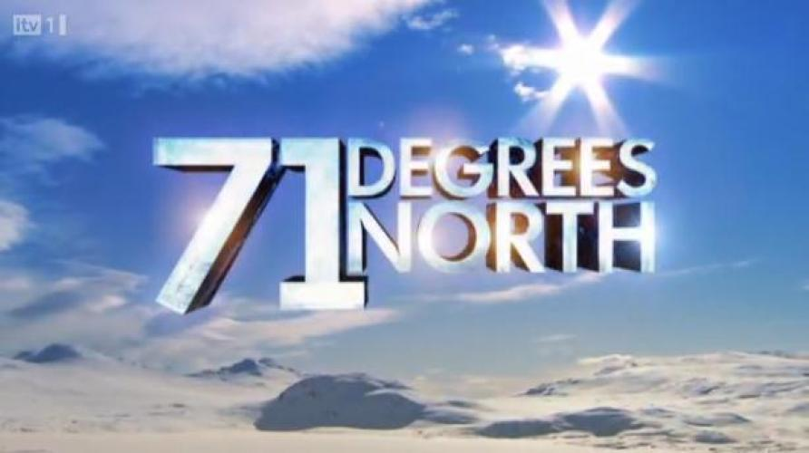71 Degrees North next episode air date poster