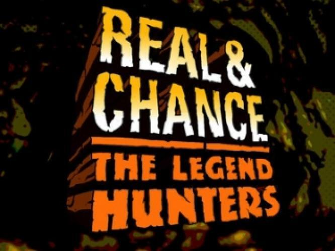 Real & Chance: Legend Hunters next episode air date poster