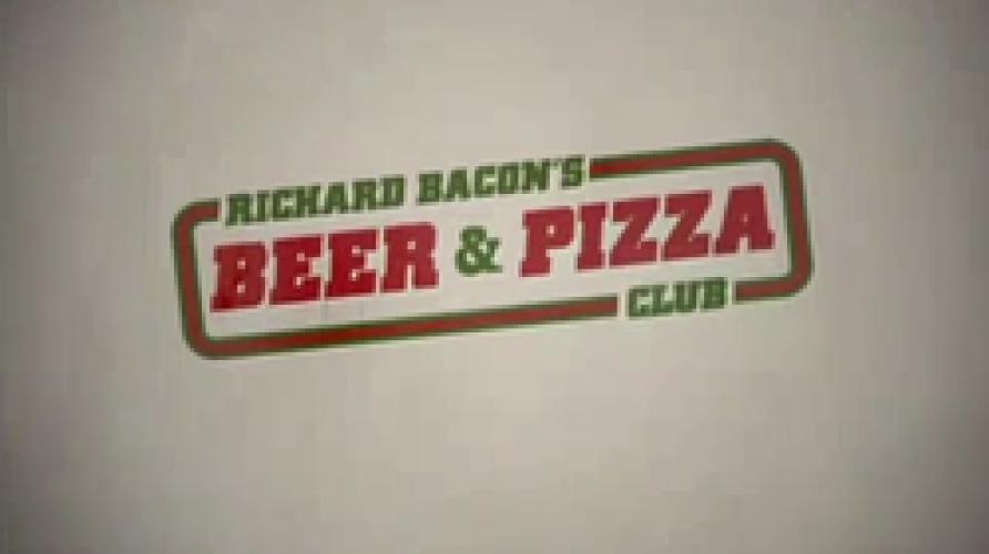 Richard Bacon's Beer & Pizza Club next episode air date poster