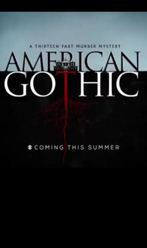 American Gothic next episode air date poster