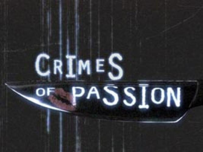 Crimes of Passion next episode air date poster