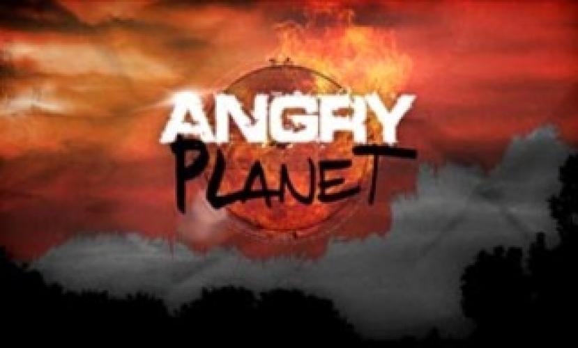 Angry Planet next episode air date poster