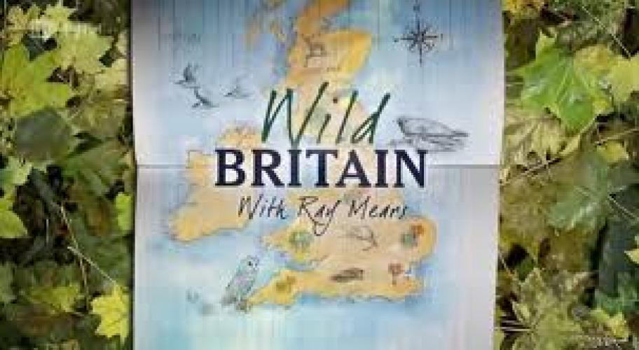Wild Britain with Ray Mears next episode air date poster