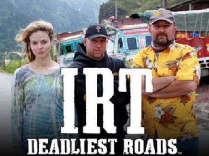 IRT Deadliest Roads next episode air date poster