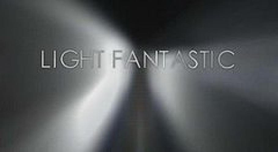 Light Fantastic next episode air date poster