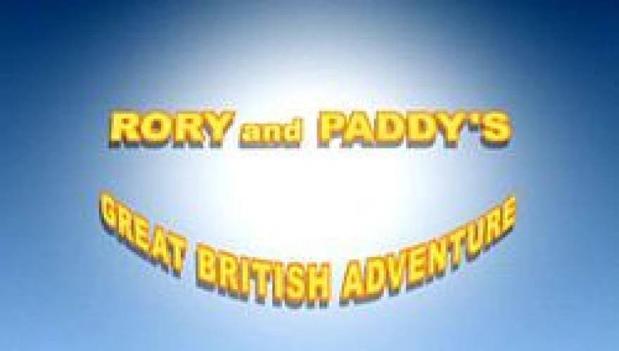 Rory and Paddy's Great British Adventure next episode air date poster