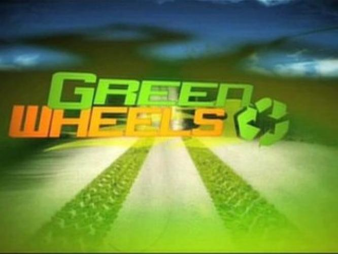 Green Wheels next episode air date poster