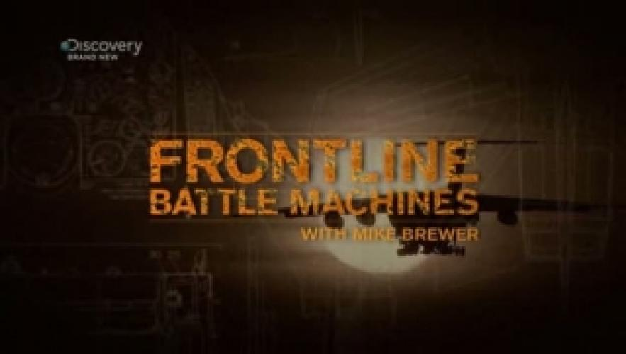 Frontline Battle Machines with Mike Brewer next episode air date poster
